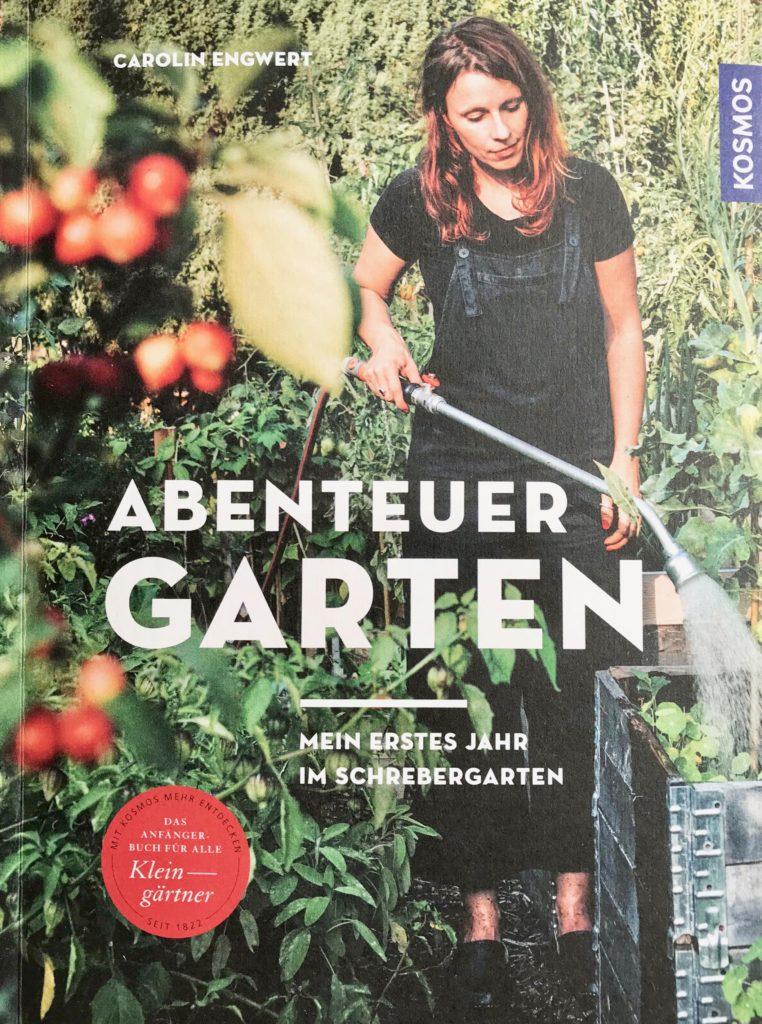 """Buchtipp """"Abenteuer Garten"""" von Carolin Engwert"""